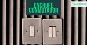 enchufe conmutador